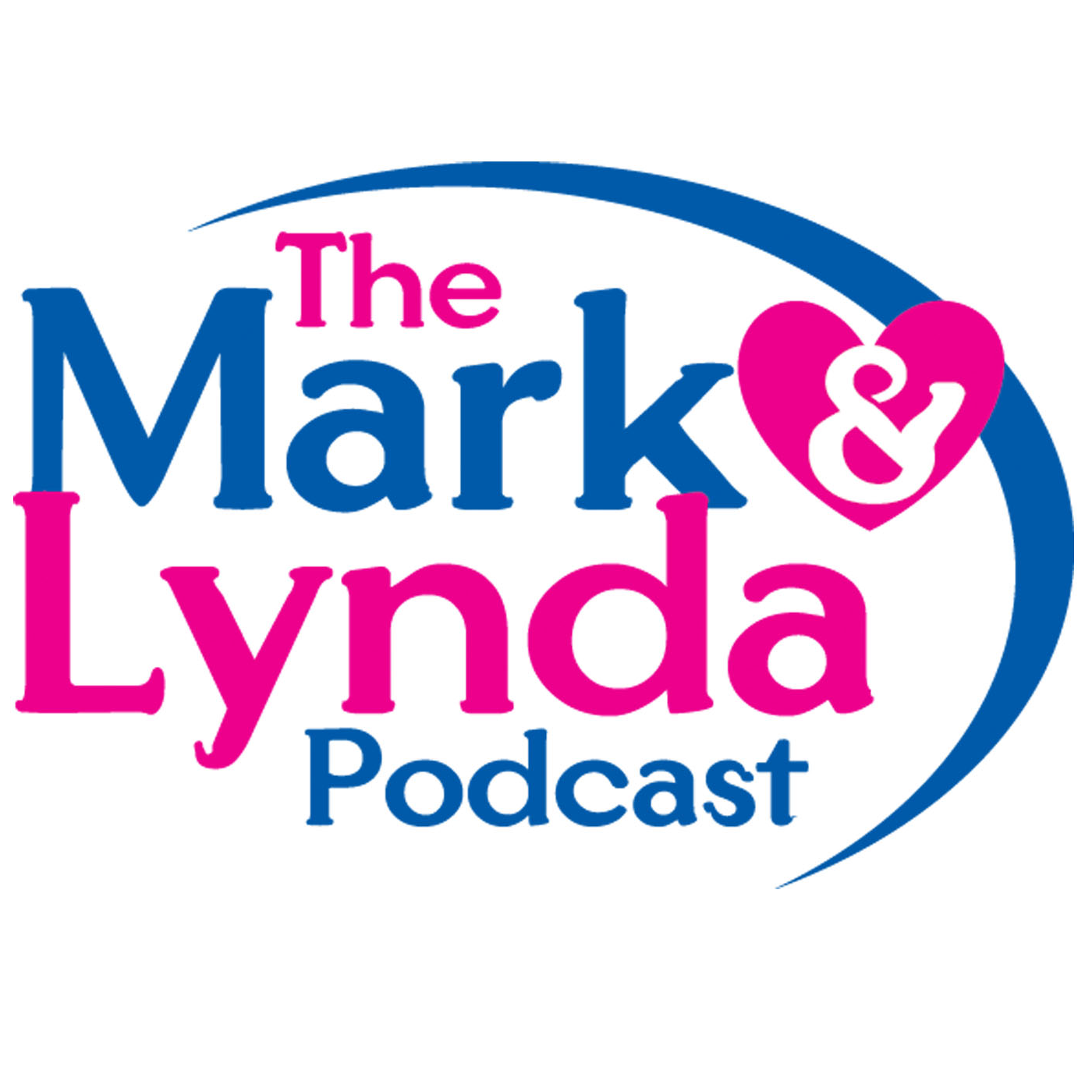 The Mark & Lynda Podcast